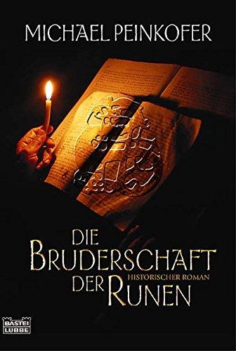 Die Bruderschaft der Runen (Allgemeine Reihe. Bastei Lübbe Taschenbücher)