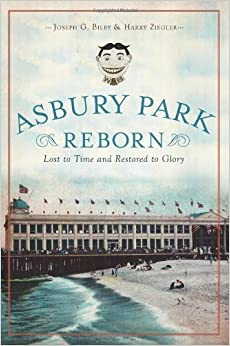 Asbury Park Reborn:: Lost to Time and Restored to Glory (Landmarks) by Joseph Bilby (2012-09-25)