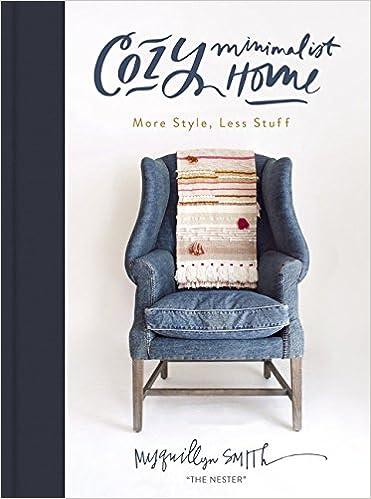 Cozy Minimalist Home: More Style, Less Stuff: Amazon.es ...