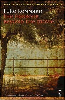 Book The Harbour Beyond the Movie (Salt Modern Poets)