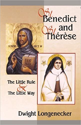 Download St. Benedict and St. Therese: The Little Rule & the Little Way PDF, azw (Kindle)
