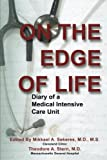 img - for On the Edge of Life: Diary of A Medical Intensive Care Unit book / textbook / text book