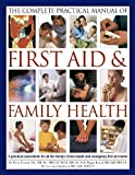 img - for The Illustrated Practical Book of family Health and First Aid book / textbook / text book