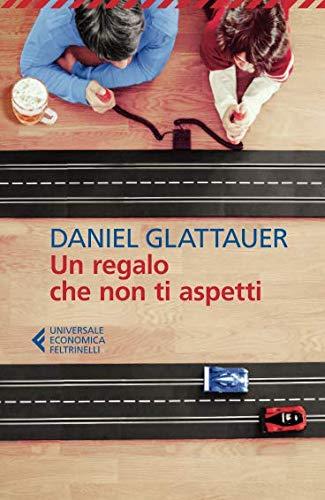 Un regalo che non ti aspetti (Italian Edition): Daniel ...