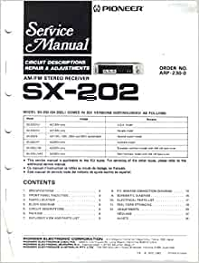 Pioneer SX202 SX202L AM FM    STereo    Receiver  Service    Manual     Parts List  Schematic Wiring