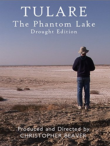 Tulare: The Phantom Lake - Drought - Stores Tulare