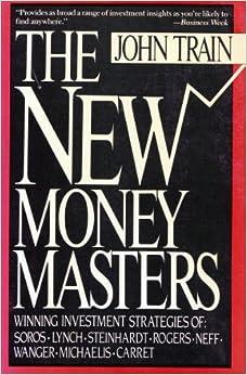 Libro PDF Gratis The New Money Masters: The Winning Investment Strategies Of Soros-lynch-steinhardt-rogers, Neff-wagner-michaelis-carrets