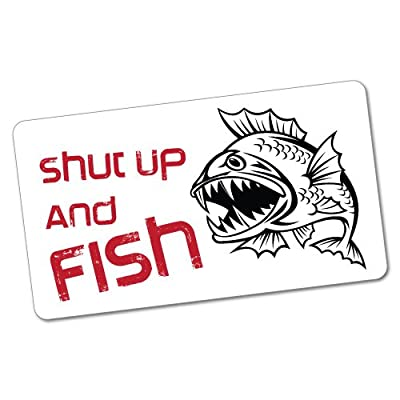 Shut Up And Fish Sticker Decal Boat Fishing Tackle 4x4