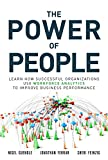 img - for The Power of People: Learn How Successful Organizations Use Workforce Analytics To Improve Business Performance (FT Press Analytics) book / textbook / text book