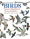 Birds, Caroline Arnold, 1570915725
