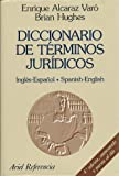 img - for Diccionario De Terminos Juridicos: Ingles-Espanol Spanish-English (Ariel derecho) (Spanish Edition) book / textbook / text book