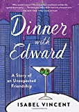 Dinner with Edward: A Story of an Unexpected