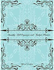 Monthly Bill Organizer and Budget Planner- Official Ledger: Extra Large 8.5 x11 Budget Book with Motivational Quotes