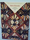 img - for Made to Remember: American Commemorative Quilts book / textbook / text book