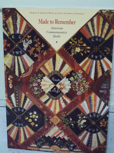 Made to Commemorate: American Commemorative Quilts
