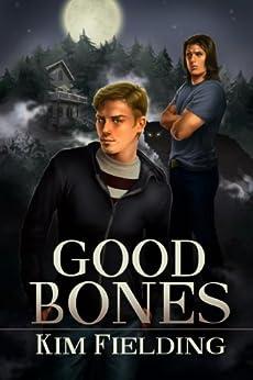 good bones the bones series book 1 by fielding kim - Good Bones
