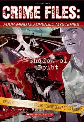 Four-minute Forensic Mysteries: Shadow Of Doubt (Crime Files) PDF