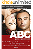 El ABC para rejuvenecer (Spanish Edition)