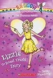 Princess Fairies #5: Lizzie the Sweet Treats Fairy: A Rainbow Magic Book
