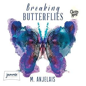 Breaking Butterflies Hörbuch