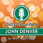 John Denver: A Lifetime of Songs | Wink Martindale