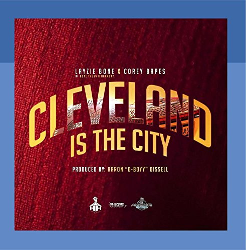 Price comparison product image Cleveland Is the City (feat. Aaron Dissell)