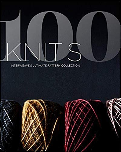 [1632506475] [9781632506474] 100 Knits: Interweave's Ultimate Pattern Collection - Hardcover