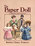 The Paper Doll, Barbara Ferguson, 0870694014