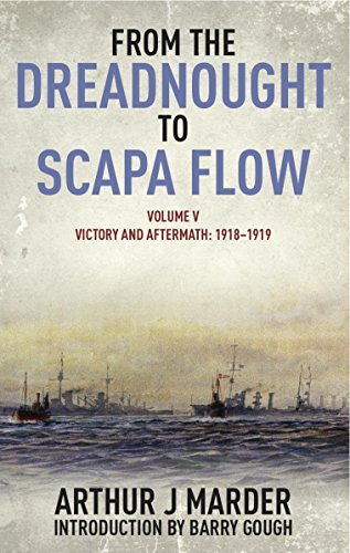 E.B.O.O.K From the Dreadnought to Scapa Flow: Volume V: Victory and Aftermath January 1918-June 1919 (From the RAR