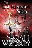 The Last Pendragon Saga Volume 2: The Pendragon's Quest/The Pendragon's Champions/Rise of the Pendragon (The Last Pendragon Saga Boxset)