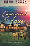 img - for Captivated by Love (The Grangers) (Volume 4) book / textbook / text book