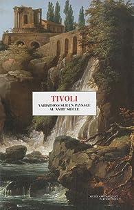 Tivoli : Variations sur un paysage au XVIIIe siècle par José-Luis de Los Llanos