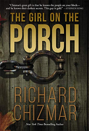 Book cover from The Girl on the Porch by Richard T. Chizmar