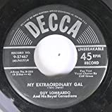 Guy Lombardo And His Royal Canadians - My Extraordinary Gal (Fox Trot) / Singin' In The Rain (Foxtrot )