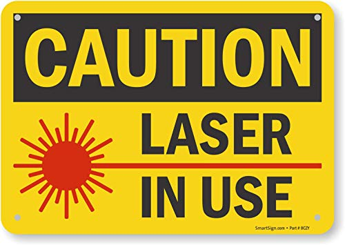 "SmartSign ""Caution - Laser In Use"" Sign 