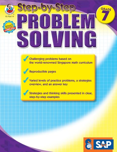 - Step-by-Step Problem Solving, Grade 7 (Singapore Math)