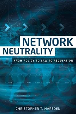 Network neutrality: From policy to law to regulation