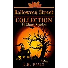 Halloween Street Collection: 31 Short Stories