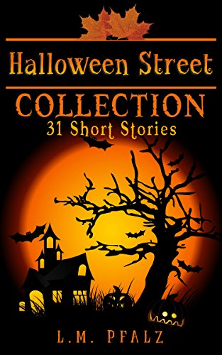Halloween Street Collection: 31 Short Stories for $<!---->