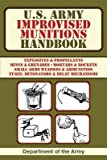 U.S. Army Improvised Munitions Handbook[US ARMY IMPROVISED MUNITIONS H][Paperback]