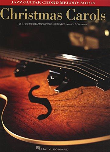 Christmas Carols Jazz Guitar Chord Melody Solos Kindle Edition By