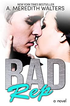 Bad Rep by [Walters, A. Meredith]