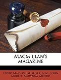 MacMillan's Magazine, David Masson and George Grove, 1175414948