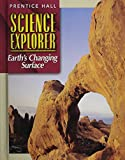 Earth's Changing Surface, Michael J. Padilla and Prentice Hall General Reference and Travel Staff, 0130540781
