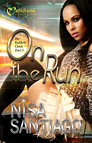 Urban Chick (On the Run - The Baddest Chick 5)