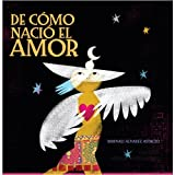 De como nacio el amor (Spanish Edition)