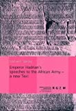 Emperor Hadrian's Speeches to the African Army - a New Text, Speidel, Michael P., 3795419840