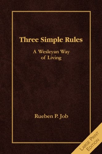 Three Simple Rules [Large Print]: A Wesleyan Way of Living