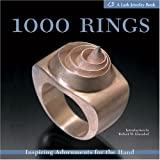 1000 Rings: Inspiring Adornments for the Hand (Lark Jewelry Book)