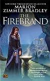 The Firebrand, Marion Zimmer Bradley, 0451462653